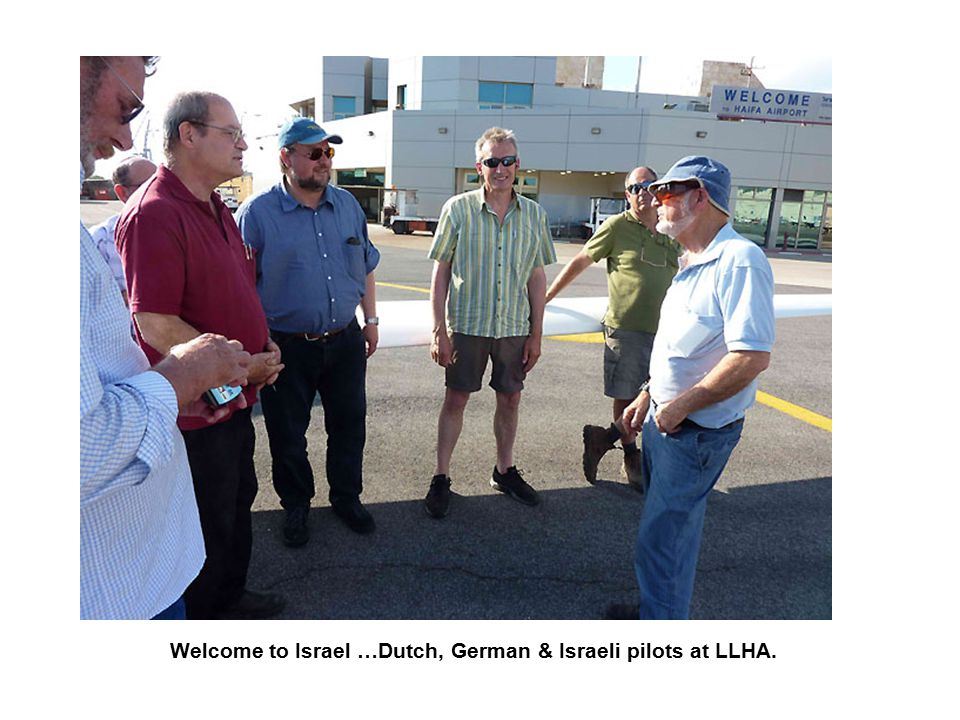 Welcome to Israel …Dutch, German & Israeli pilots at LLHA.