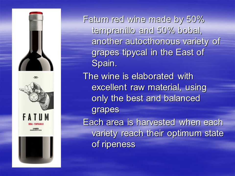 Fatum red wine made by 50% tempranillo and 50% bobal, another autocthonous variety of grapes tipycal in the East of Spain. The wine is elaborated with