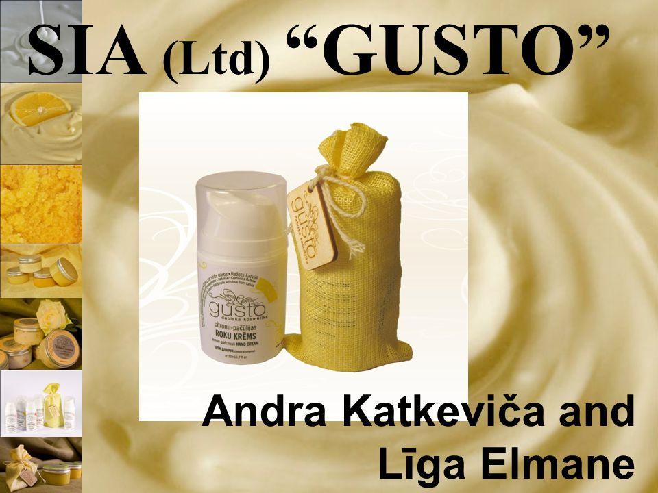 SIA (Ltd) GUSTO Andra Katkeviča and Līga Elmane