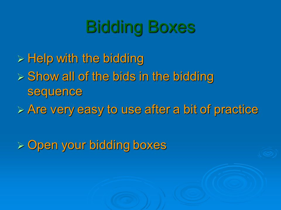 Opening the Bidding  If it is your turn to bid  And no one else has bid other than PASS  And you have 12+ HCP  More than ¼ of the HCP in the pack  You should not PASS  You must make a bid  Our first opening bid to learn  Is 1NT