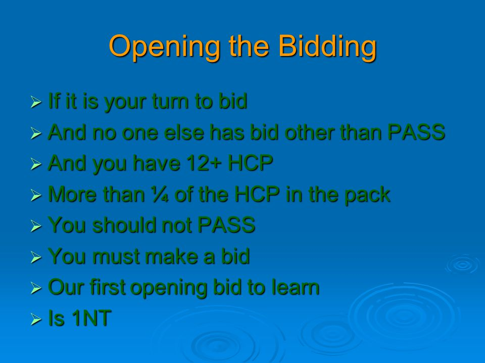 1NT Opening Bid  Shows 12-14 HCP  No 5 card major  No singleton or void  Not more than 1 doubleton  Very specific bid