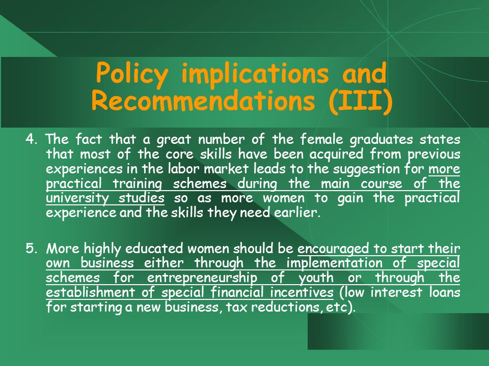 Policy implications and Recommendations (III) 4.