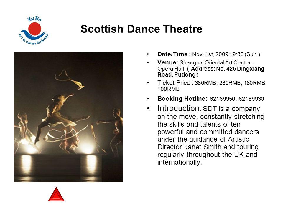 Scottish Dance Theatre Date/Time : Nov.