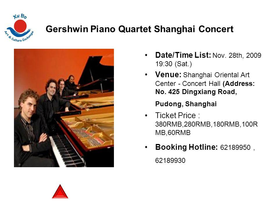 Gershwin Piano Quartet Shanghai Concert Date/Time List: Nov.