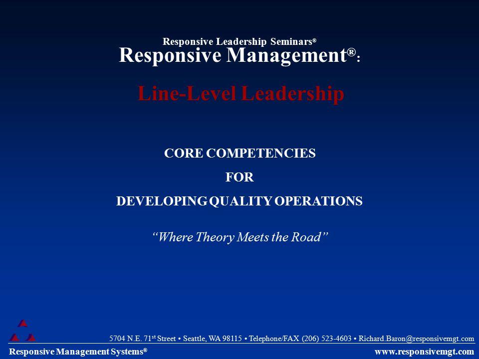 Responsive Management Systems ® 5704 N.E. 71 st Street Seattle, WA 98115 Telephone/FAX (206) 523-4603 Richard.Baron@responsivemgt.com www.responsivemg
