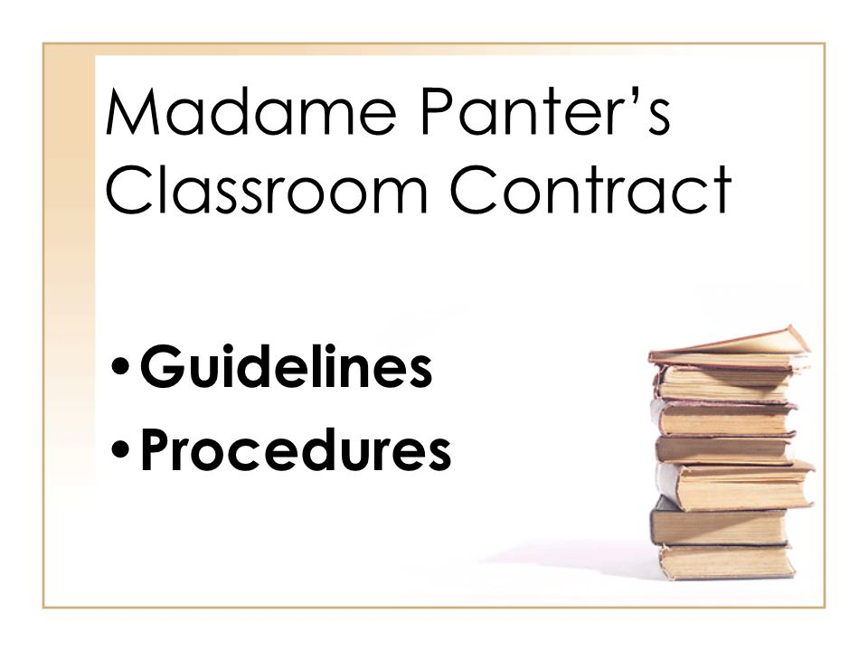 Madame Panter's Classroom Contract Guidelines Procedures