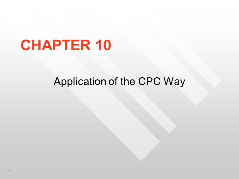4 CHAPTER 10 Application of the CPC Way