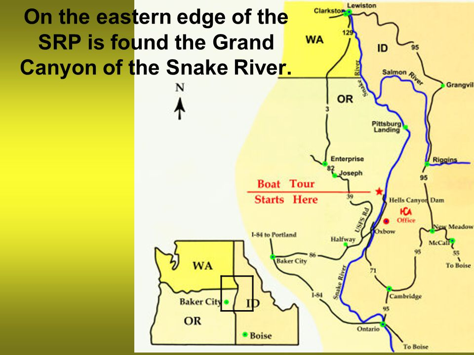 On the eastern edge of the SRP is found the Grand Canyon of the Snake River.