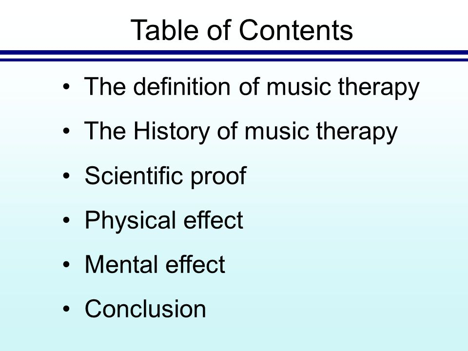 the definition use and effects of musical therapy All forms of music may have therapeutic effects, although music from one's there is strong scientific evidence supporting the use of music therapy for mood.