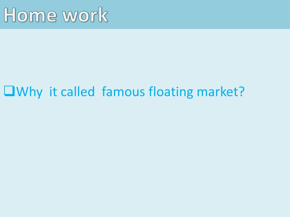 WWhy it called famous floating market?