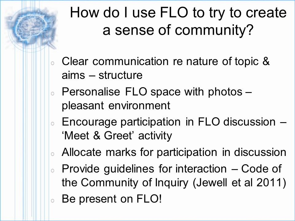 How do I use FLO to try to create a sense of community.