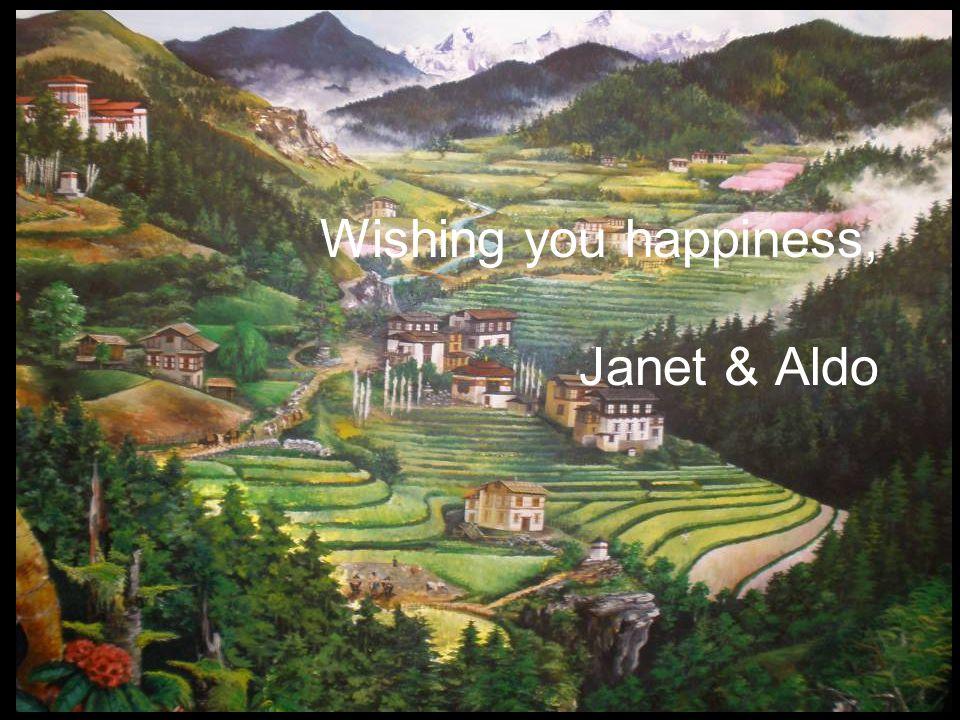 Wishing you happiness, Janet & Aldo