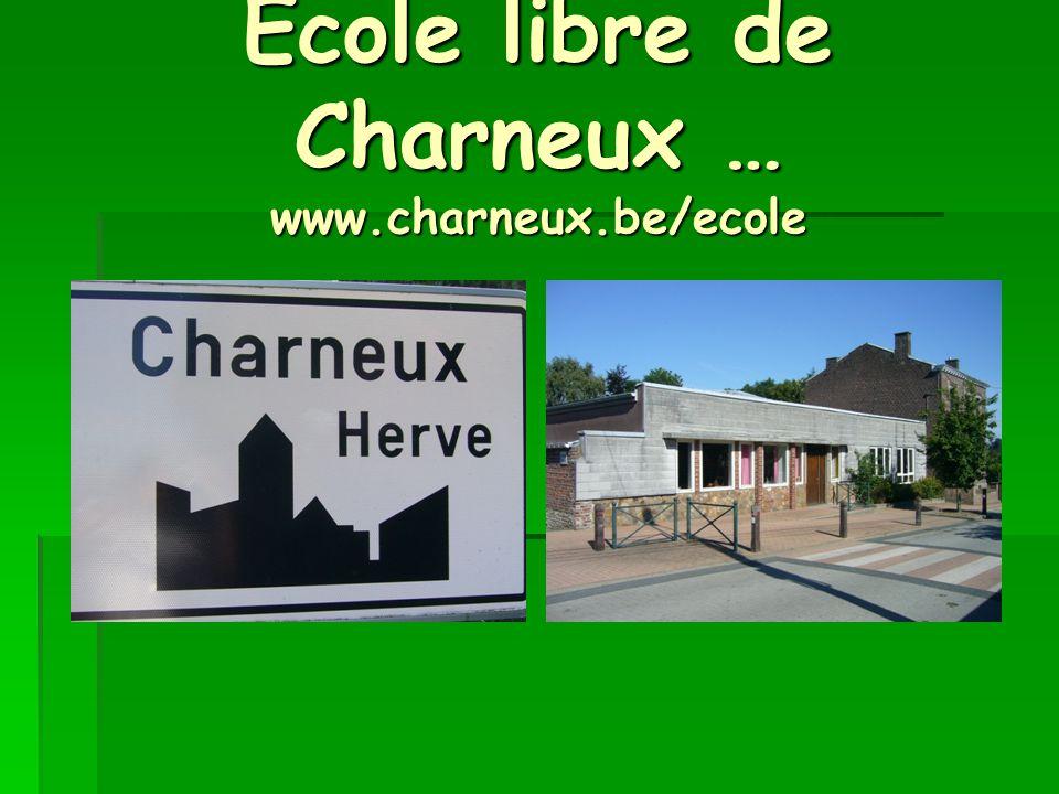 Ecole libre de Charneux … www.charneux.be/ecole