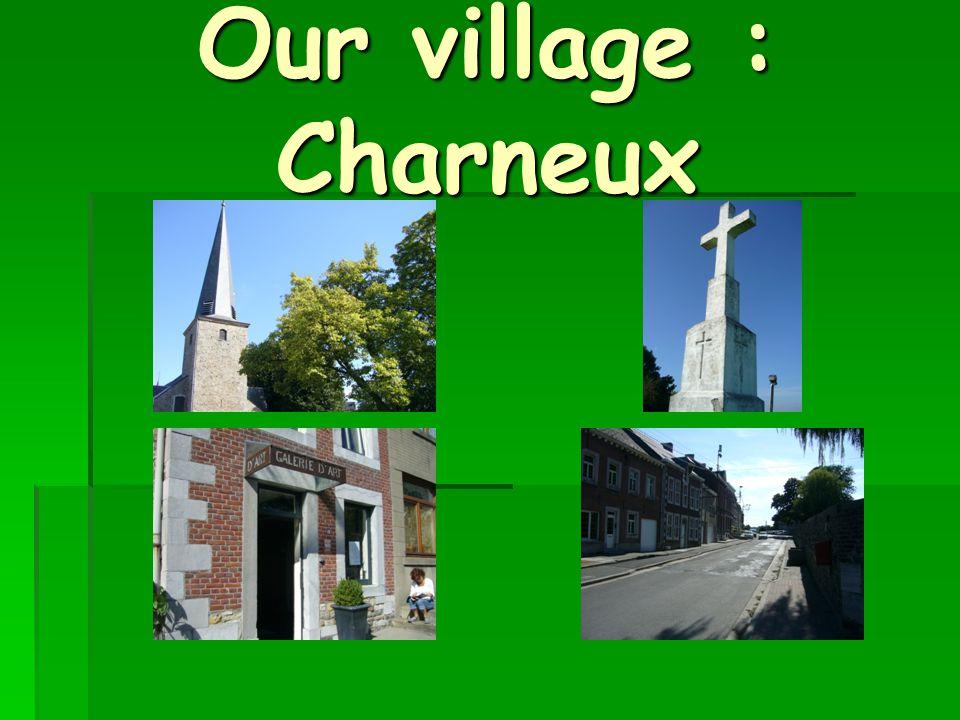 Our village : Charneux