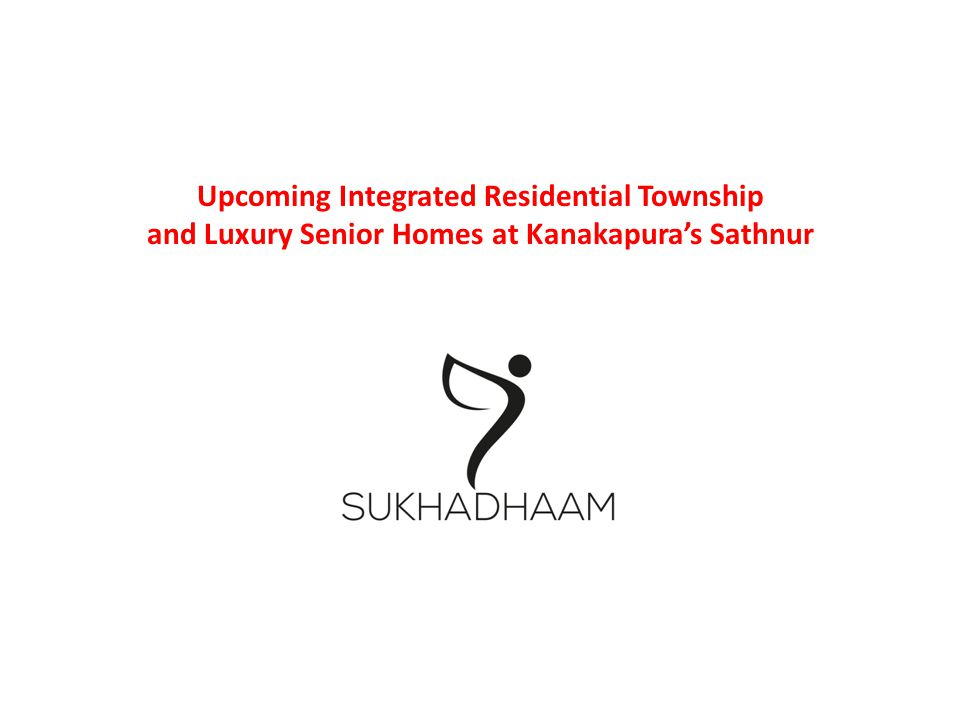 Individual unit specifications: Living Room TV Area/Shelves/Pooja area Kitchenette Compact and Complete Dining Area Grip bars A/C / Heater Bathroom Antiskid flooring Moving Shower & Sitting arrangement Western Toilet & Bidet Solar Water/Geyser Bedroom Wardrobes & Lofts 2 way Electrical Switch Others Utility Room Walking corridor Wooden Flooring/Corrugated Tiles/Anti Skid Floor Vaastu compliant Power back up Intercom Panic buttons in all rooms SUKHADHAAM Luxury Senior Homes