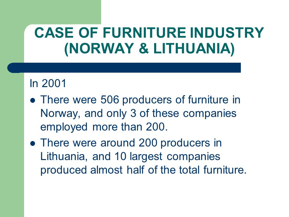 LITTLE SUNNMORE: CROSS-BORDER CLUSTER 40 percent of all employees in Norwegian furniture industry are employed in the county Møre and Romsdal, which Sunnmøre is a part of.