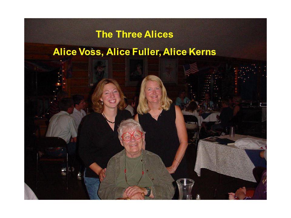 The Three Alices Alice Voss, Alice Fuller, Alice Kerns