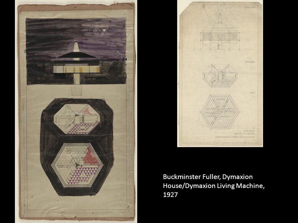 Buckminster Fuller, Dymaxion House/Dymaxion Living Machine, 1927