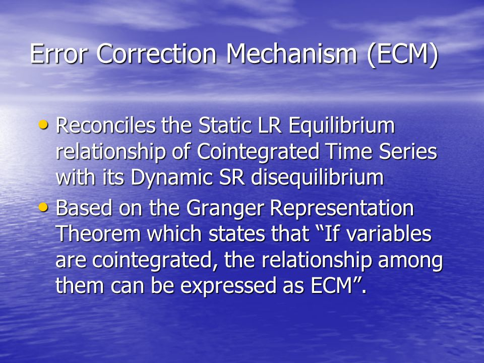 Error Correction Mechanism (ECM) Reconciles the Static LR Equilibrium relationship of Cointegrated Time Series with its Dynamic SR disequilibrium Reco
