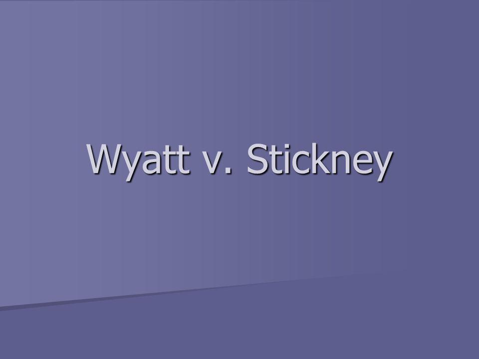 Wyatt v. Stickney
