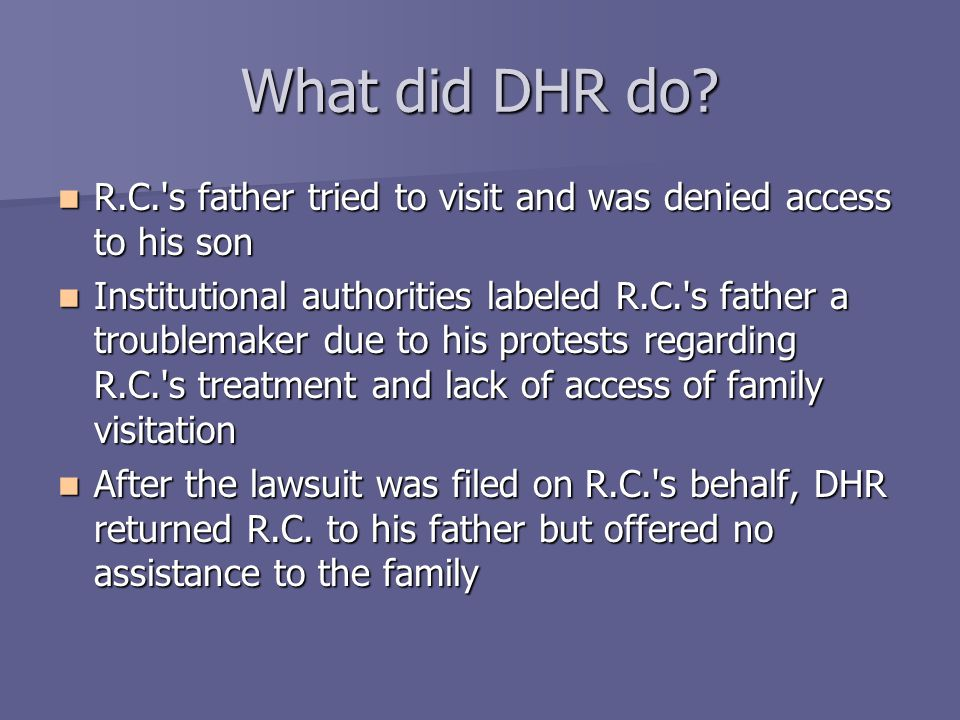 What did DHR do.