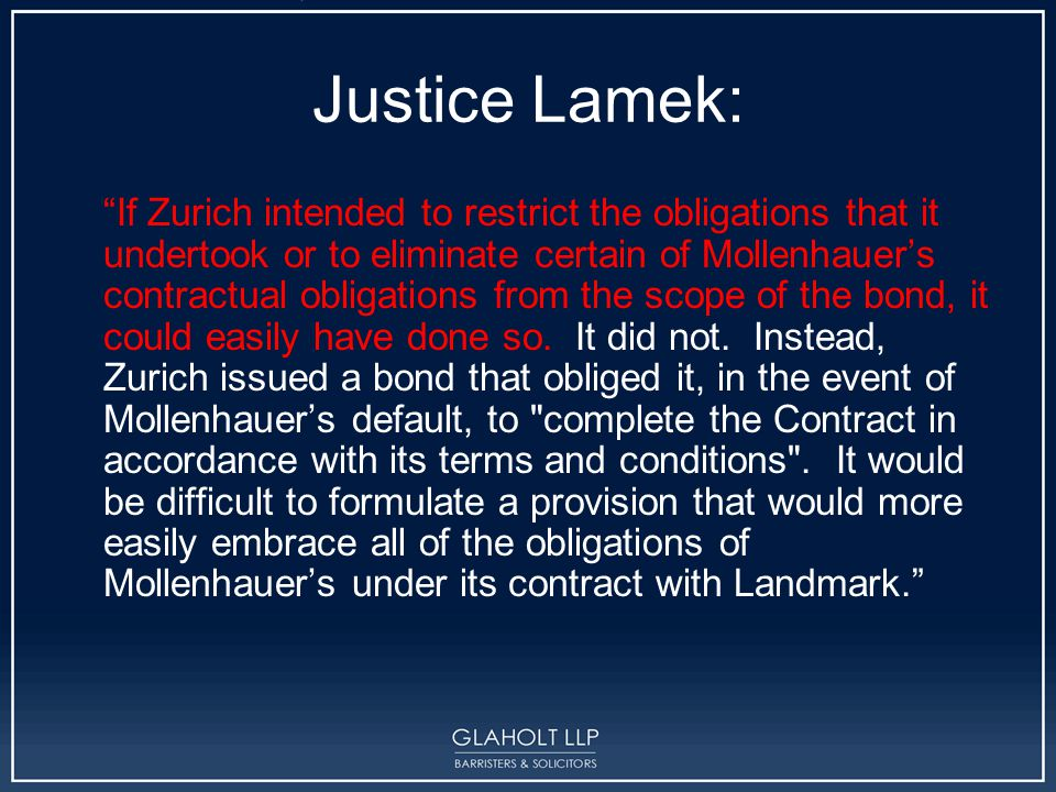 """Justice Lamek: """"If Zurich intended to restrict the obligations that it undertook or to eliminate certain of Mollenhauer's contractual obligations from"""