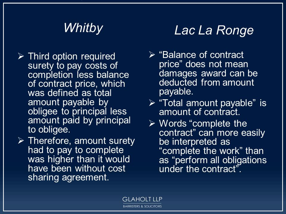 Whitby  Third option required surety to pay costs of completion less balance of contract price, which was defined as total amount payable by obligee