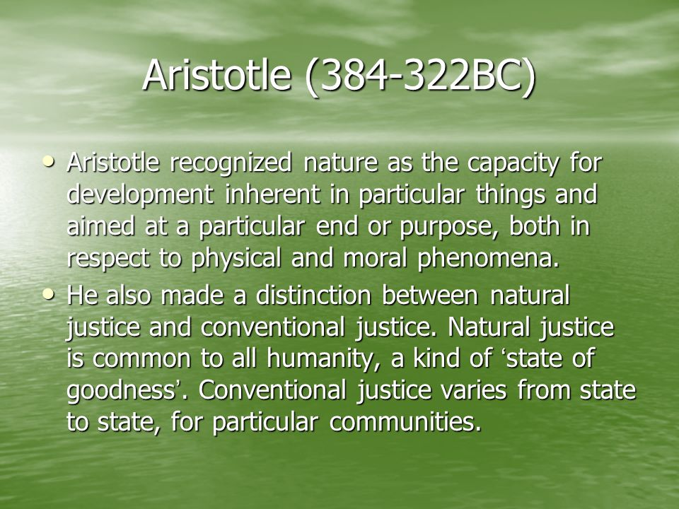 Stoics Stoicism provided the most complete classical formulation of natural law.