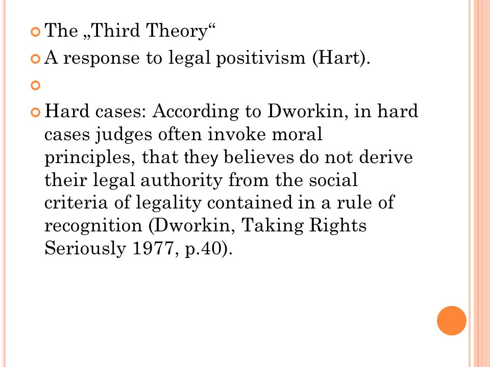 """The """"Third Theory A response to legal positivism (Hart)."""
