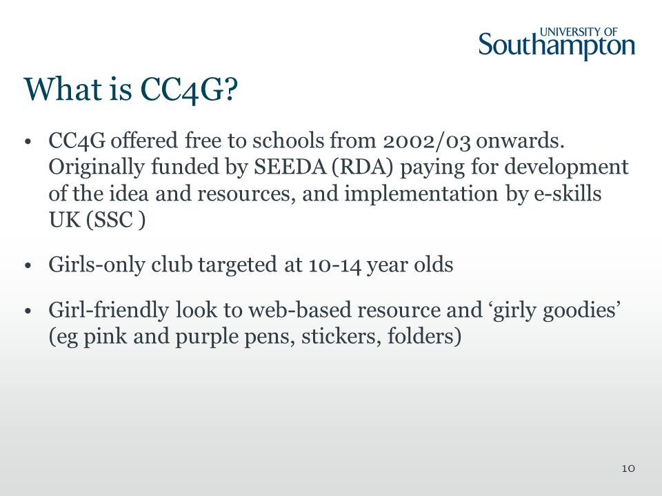What is CC4G. CC4G offered free to schools from 2002/03 onwards.