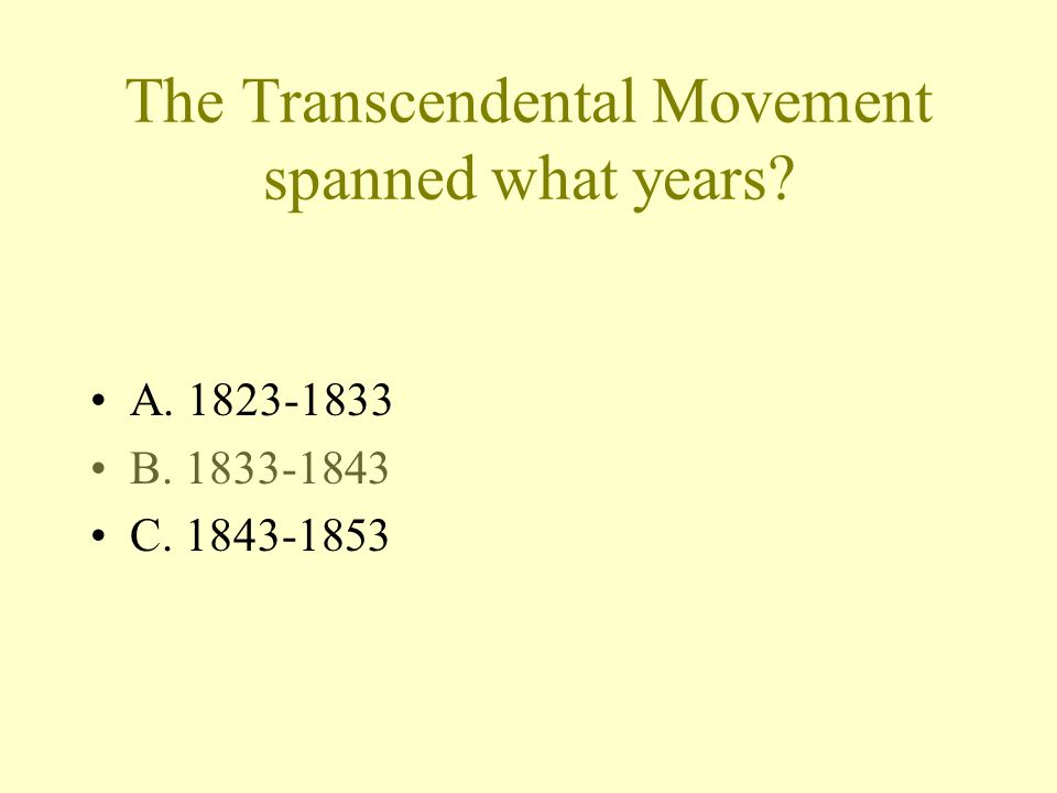 Study for a quiz tomorrow on the Transcendental Movement Review your PowerPoint note guide, Emerson graphic organizer, and Thoreau reading guides.