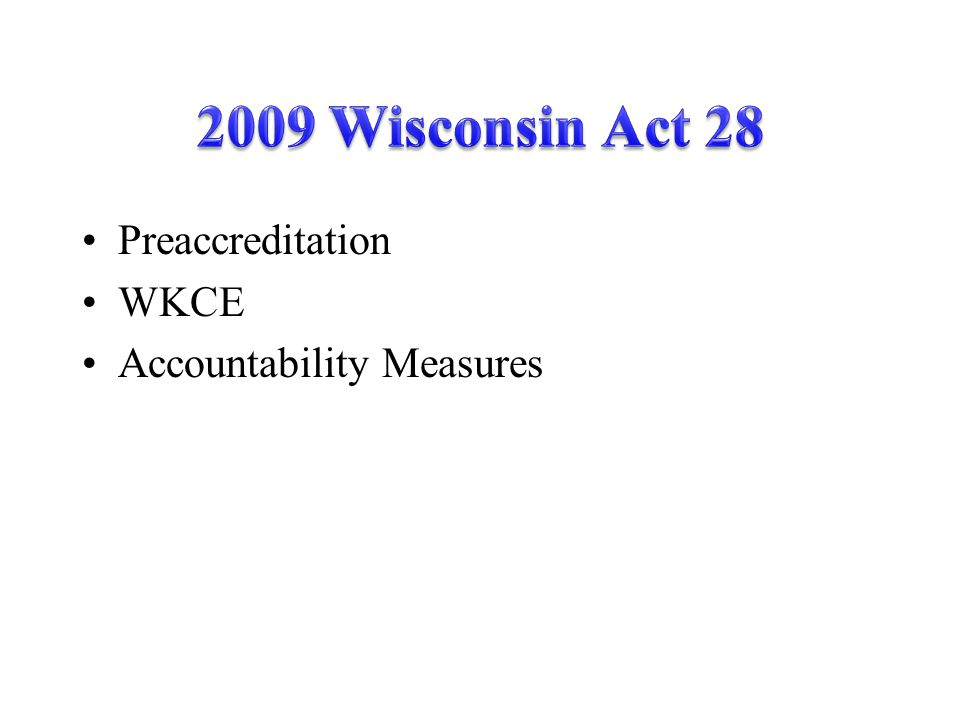 Preaccreditation WKCE Accountability Measures