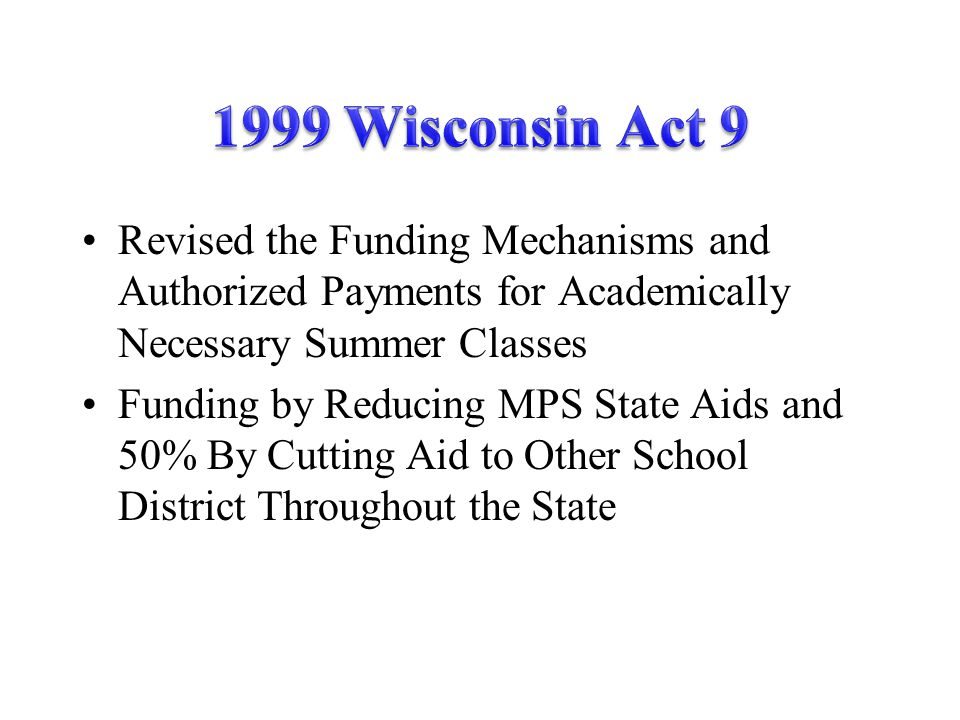 Outside Districts Removed From Calculations MPS Reduced by 45% and State Appropriations Cover Remaining 55%