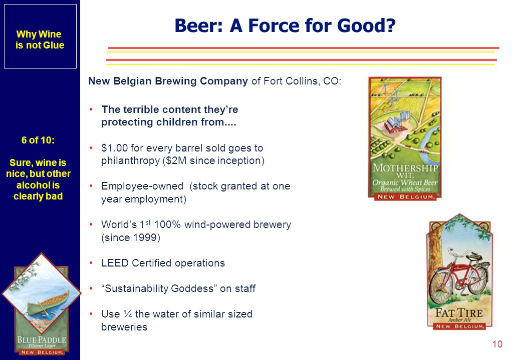 Why Wine is not Glue. Beer: A Force for Good.