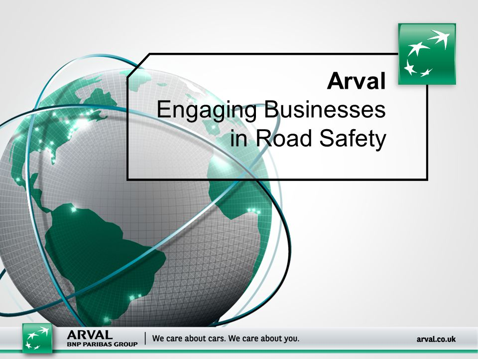 Arval Engaging Businesses in Road Safety