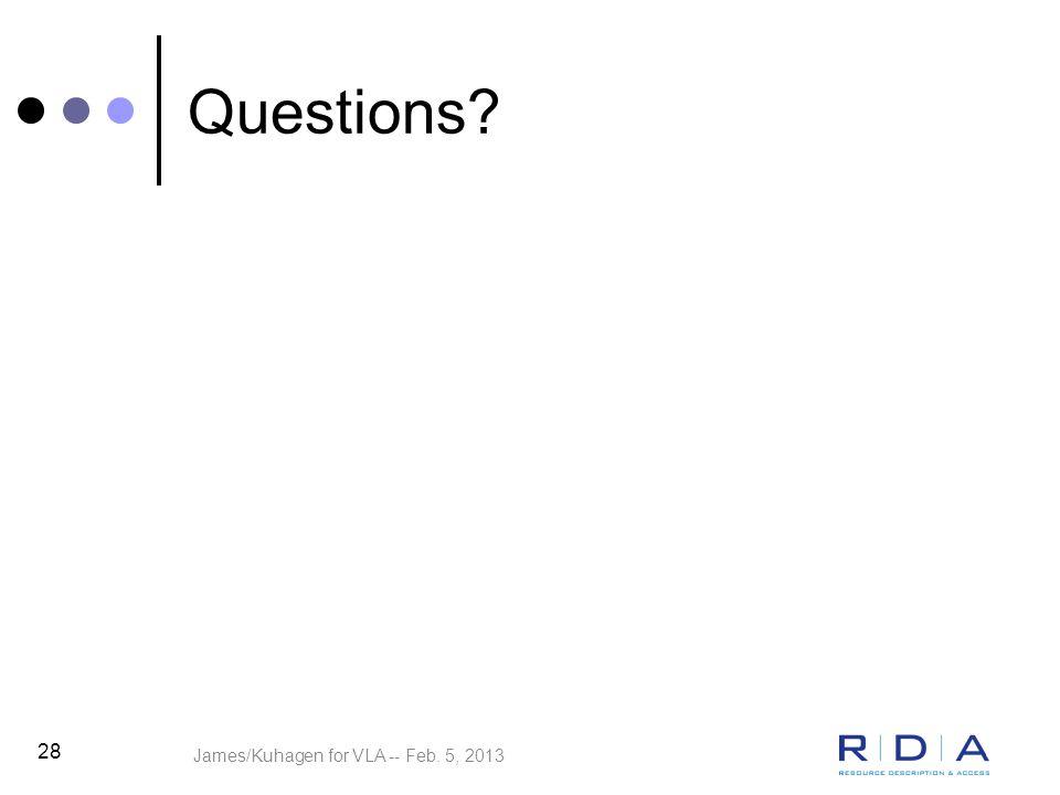 James/Kuhagen for VLA -- Feb. 5, 2013 28 Questions?
