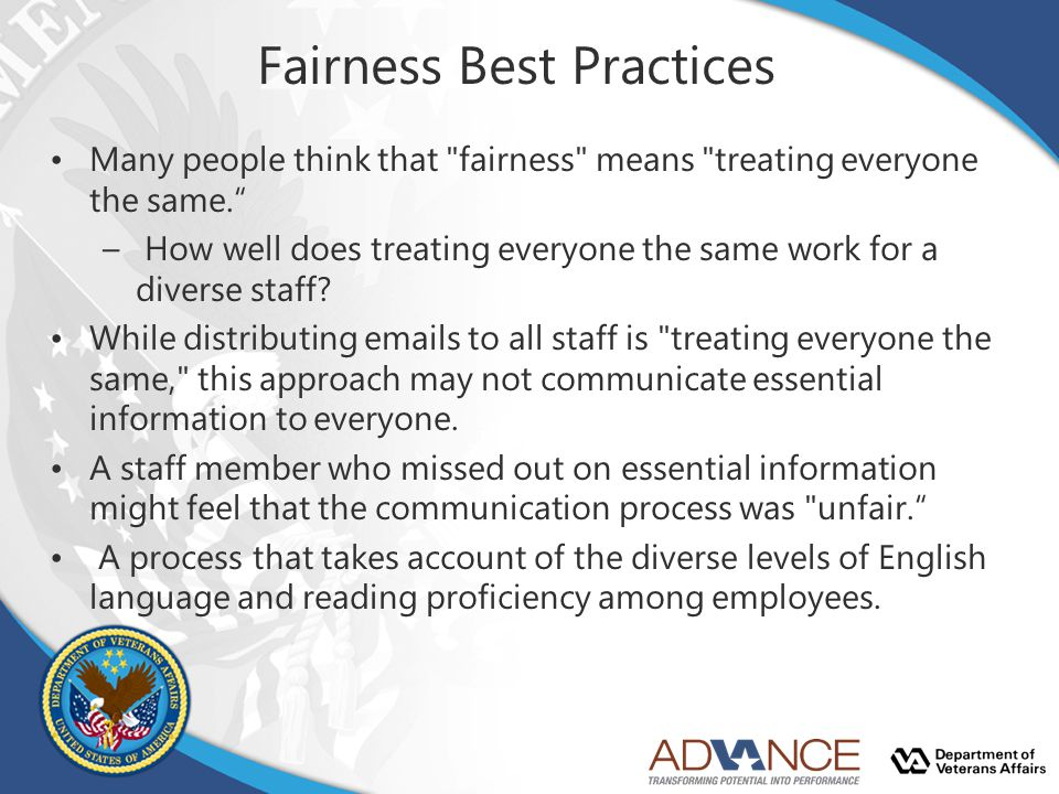 Fairness Best Practices Many people think that