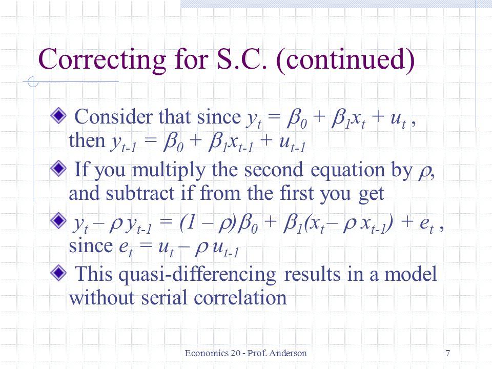 Economics 20 - Prof. Anderson7 Correcting for S.C.