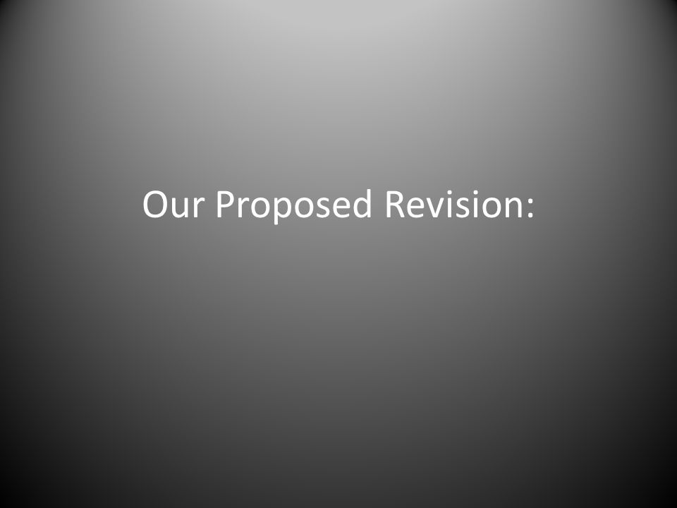 Our Proposed Revision: