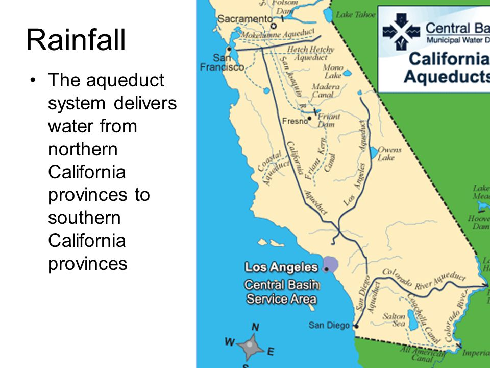 Rainfall The aqueduct system delivers water from northern California provinces to southern California provinces