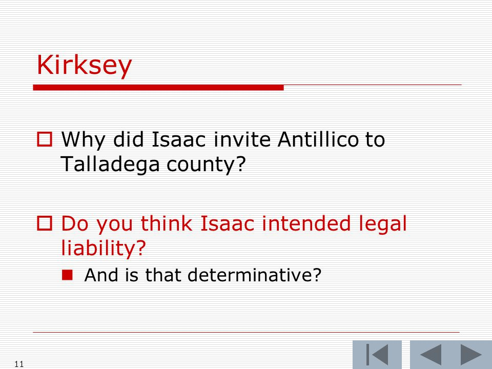 Kirksey  Why did Isaac invite Antillico to Talladega county.