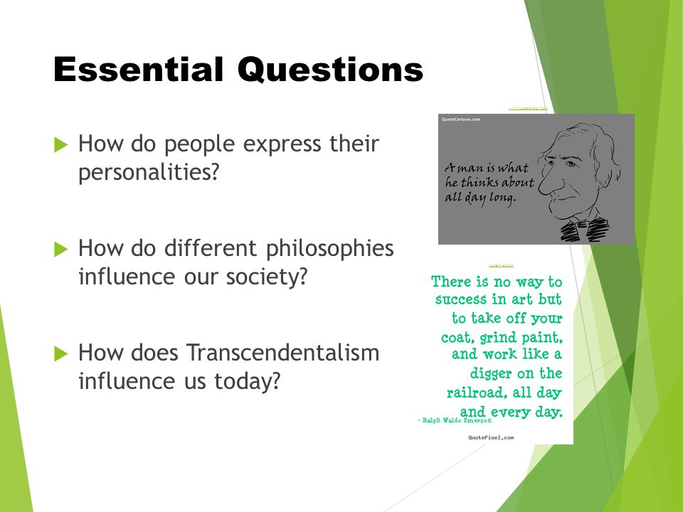 Essential Questions  How do people express their personalities.