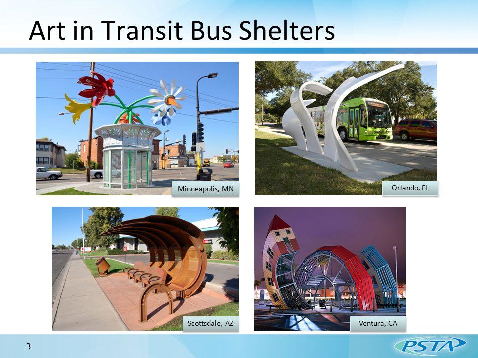 Art in Transit Bus Shelters 3 Minneapolis, MN Orlando, FL Scottsdale, AZ Ventura, CA