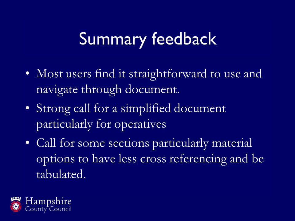 Summary feedback Most users find it straightforward to use and navigate through document.
