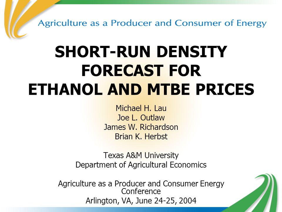 1 SHORT-RUN DENSITY FORECAST FOR ETHANOL AND MTBE PRICES Michael H.