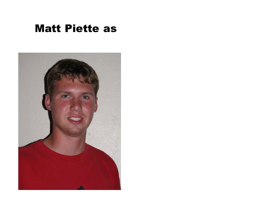 Matt Piette as