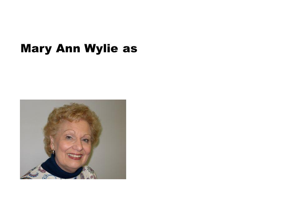 Mary Ann Wylie as