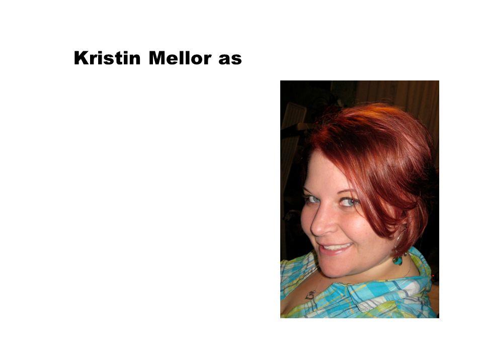 Kristin Mellor as
