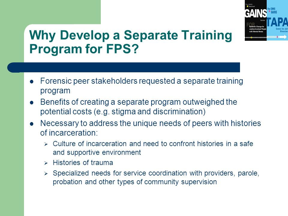 Why Develop a Separate Training Program for FPS.