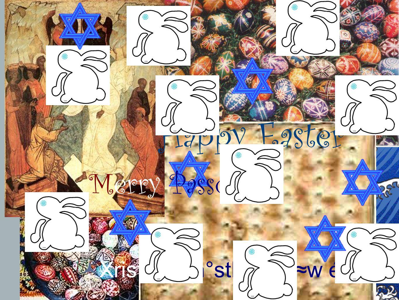 32 Христосъ воскресе! 32 Merry Passover! Happy Easter XristÚw én°sth1. ély≈w én°sth1
